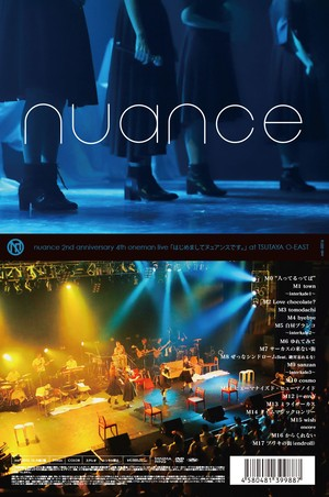 【DVD】nuance 2nd anniversary 4th oneman live 「はじめましてヌュアンスです。」 at TSUTAYA O-EAST