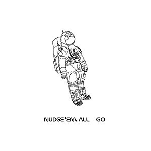 NUDGE'EM ALL 「GO」