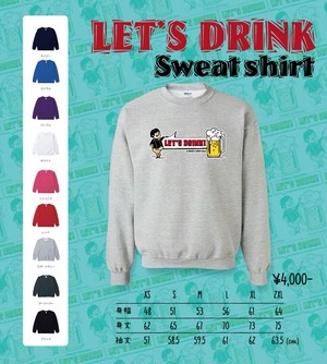 """""""LET'S DRINK!"""" Sweat shirt"""