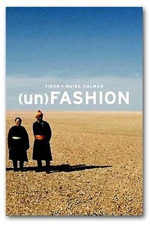 (un) FASHION | Tibor Kalman | Harry N. Abrams | 2005