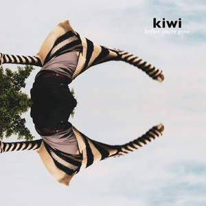 kiwi - Before you're gone (CD)