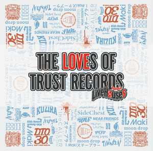 V.A THE LOVES OF TRUST RECORDS -For Our Live Houses-
