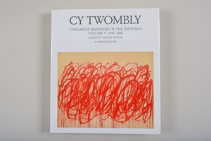 Cy Twombly Catalogue Raisonne of the Paintings  Vol.5    1996-2007
