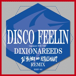 DISCO FEELIN REMIX / BASSLINE JUNKEY