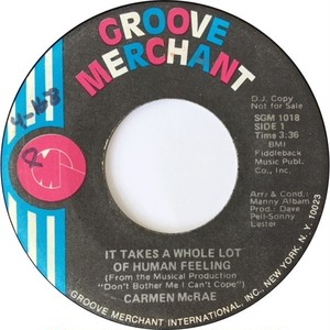 Carmen McRae – It Takes A Whole Lot Of Human Feeling / Straighten Up And Fly Right