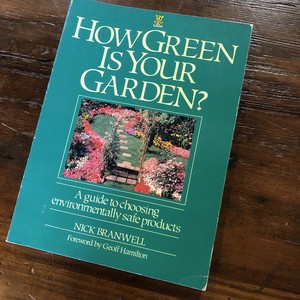 〈古書・洋書〉How Green Is Your Garden? NICK BRANWELL