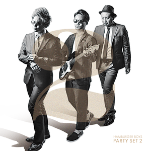 HAMBURGER BOYS「PARTY SET2」