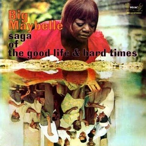 Big Maybelle / Saga Of The Good Life & Hard Times(CD)