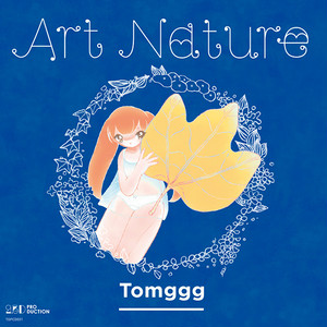 Tomggg「Art Nature」【LABEL】