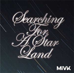 MiVK mini album「Searching For A StarLand」