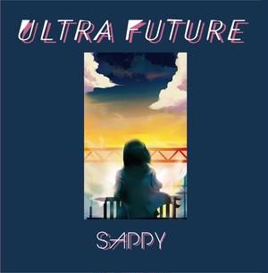 「ULTRA FUTURE」