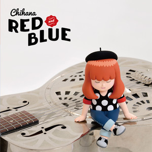 RED and BLUE / Chihana