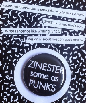 ZINESTER same as PUNKS badge BLACK