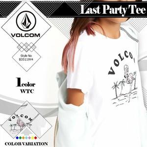 B35119Y4 ボルコム Tシャツ レディース Last Paty Tee 新作 人気 ブランド おしゃれ 入学 就職 プレゼント 通販 リゾート ロゴ VOLCOM