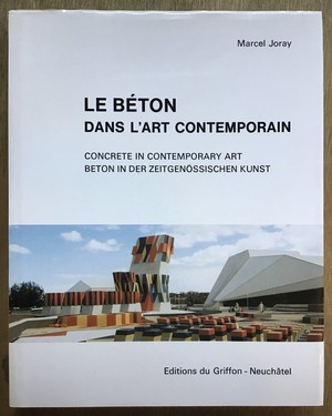 LE BETON DANS L'ART CONTEMPORAIN 2