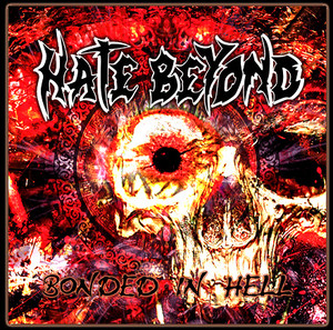 HATE BEYOND『BONDED IN HELL』CD