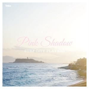 "SURF CITY PLAYERZ / Pink Shadow c/w Magic Step (7"") T-009"