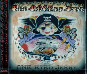 THE ROCKET FISH / ONE EYED JERRY
