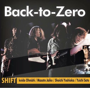 Back-to-Zero / SHIFT