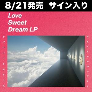 [8/21発売 先行予約サイン入りCD] 野崎りこん - Love Sweet Dream LP