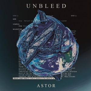 【DISTRO】UNBLEED / ASTOR