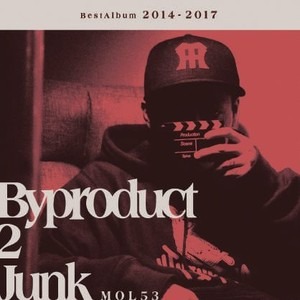 予約受付中!MOL53 THE BEST ALBUM 2014-2017 『Byproduct2Junk』 12.13から発送