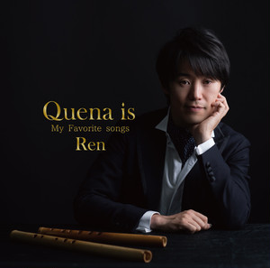 CD「Quena is〜My favorit songs〜」