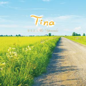 CDアルバム「Tina」/安生正人&Yuusuke