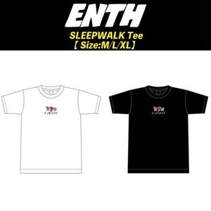 ENTH SLEEPWALK Tee