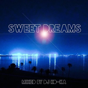 DJ KO-KA / SWEET DREAMS[CD]