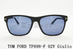 【正規取扱店】TOM FORD(トムフォード) TF698-F 02V Giulio