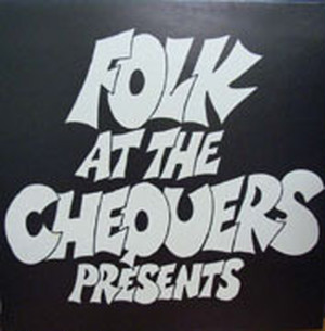 【LP】FOLK AT THE CHEQUERS/The First Three Years