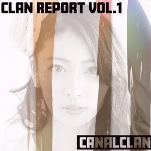 1st EP [Clan report vol.1]