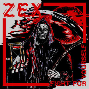 ZEX/FIGHT FOR YOURSELF(Peeper Sleeve)