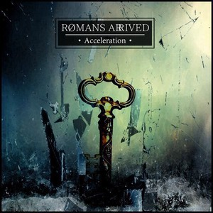 【DISTRO】ROMANS ARRIVED / Acceleration