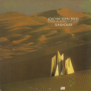 Joachim Kühn Band Featuring Jan Akkerman & Ray Gomez ‎/ Sunshower (LP)