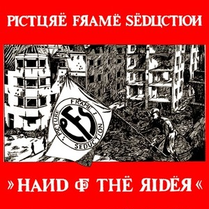 PICTURE FRAME SEDUCTION - Hand Of The Rider LP