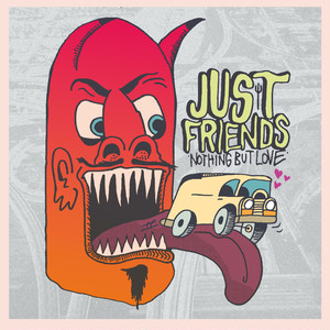 "[LP] Just Friends ""Nothing But Love"""