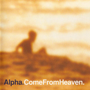 【Used CD】Alpha『Come From Heaven』