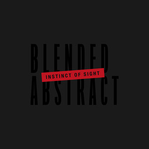 【Progressive Metalcore】Blended Abstract/Instinct of Sight
