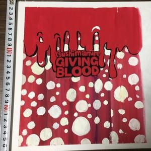 まり原画:GIVING BLOOD