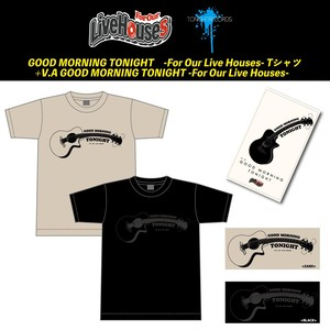 【For Our Live Houses】V.A GOOD MORNING TONIGHT -For Our Live Houses- + Tシャツセット