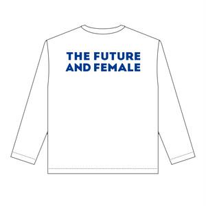 (受注生産)THE FUTURE AND FEMALE TEE(予約受付中)