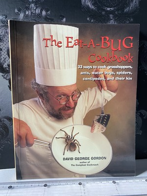 The Eat a Bug Cook Book 昆虫食の本