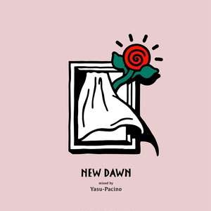 NEW DAWN / YASU-PACINO(MIX CD)