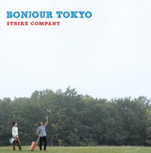 BONJOUR TOKYO