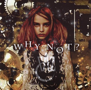 1st Mini Album『WHY NOT?』