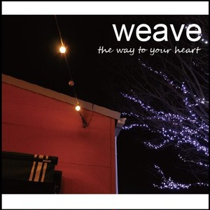 """[FTPS-009] weave - """" the way to your heart """" [CD]"""