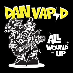 dan vapid / all wound up cd