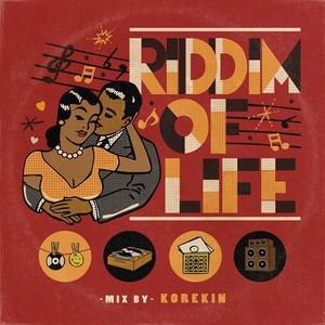 RIDDIM OF LIFE / KOREKIN